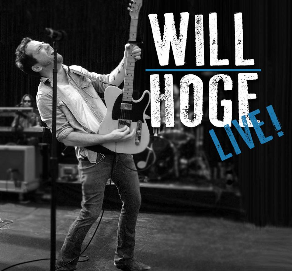 WIll Hoge Live