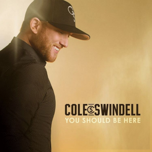 cole-swindell-you-should-be-here-2
